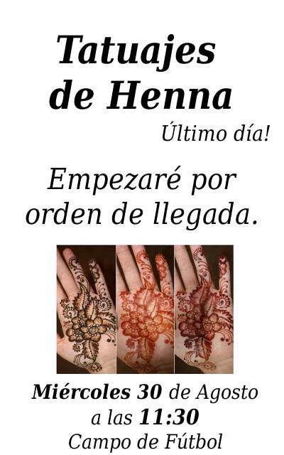 Tatuajes de Henna, último día, miércoles 30 de Agosto