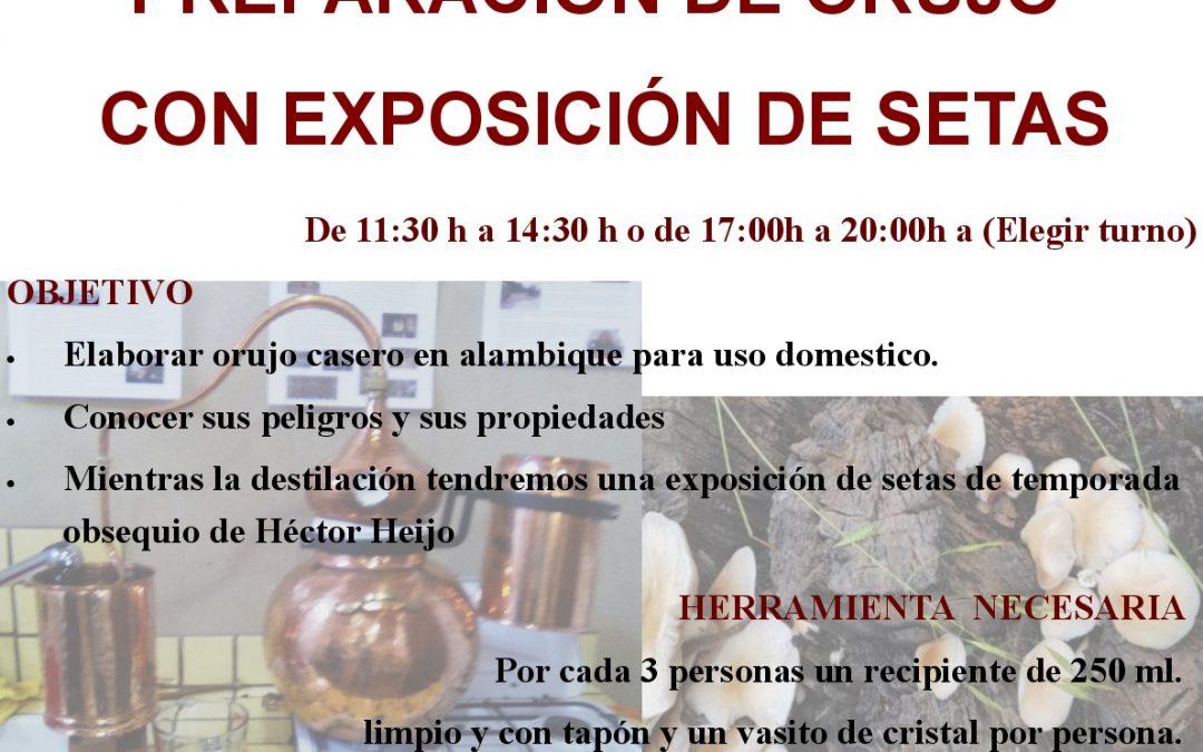 Próximo taller de botica: Elaboración de Orujo con exposición de Setas